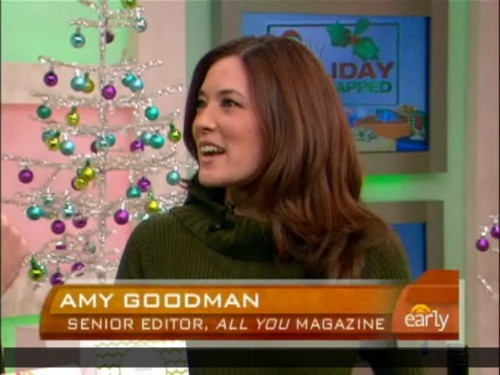 Amy Goodman, Senior Editor All You Magazine