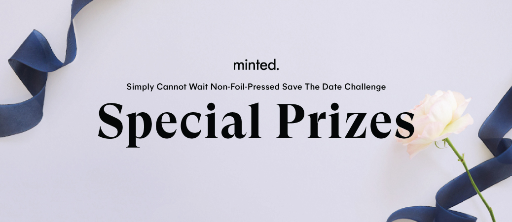 Simply Cannot Wait Non-Foil-Pressed Save The Date Challenge: Special Prizes
